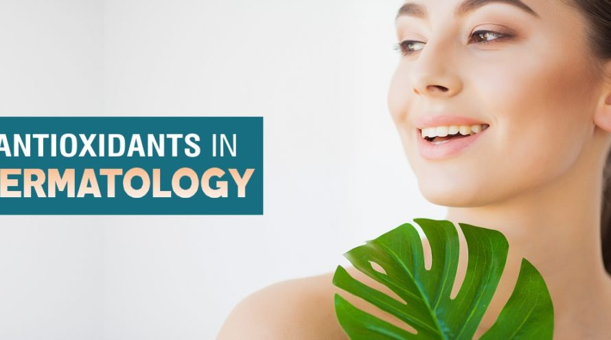 antitoxidants in dermatology